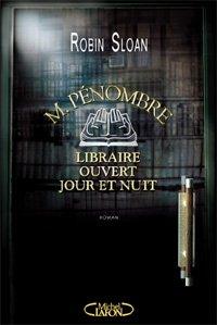 M_Penombre_lirairie_ouverte_jour_et_nuit